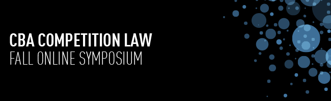 CBA Competition Law Fall Online Symposium
