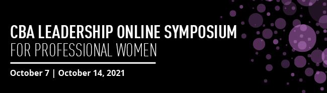 CBA Leadership Online Symposium for Professional Women