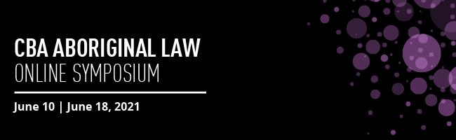CBA Aboriginal Law Online Symposium