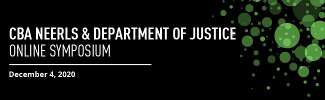 CBA NEERLS & Department of Justice Online Symposium